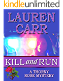 Kill and Run (A Thorny Rose Mystery Book 1)