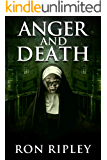 Anger and Death: Supernatural Horror with Scary Ghosts & Haunted Houses (Tormented Souls Series Book 2)