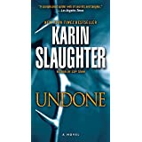 Undone: A Novel (Will Trent Book 3)