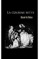 La cousine Bette (illustré): French classics (French Edition) Kindle Edition