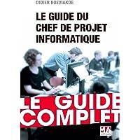 Guide du Chef de projet Informatique - Ed 2016