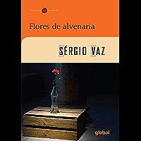 Flores de alvenaria (Sérgio Vaz)