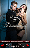 Office Domination: Exhibitionism, Public Humiliation, BDSM