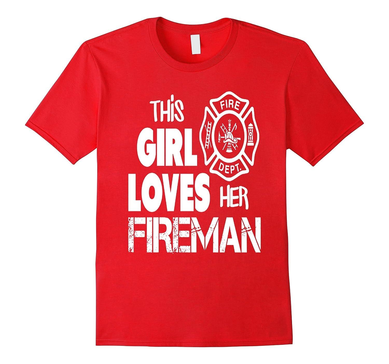 firefighter t shirt - this girl loves her fireman-BN