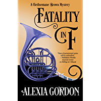 Fatality in F (A Gethsemane Brown Mystery Book 4)