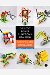 The LEGO Power Functions Idea Book, Volume 1: Machines and Mechanisms Kindle Edition