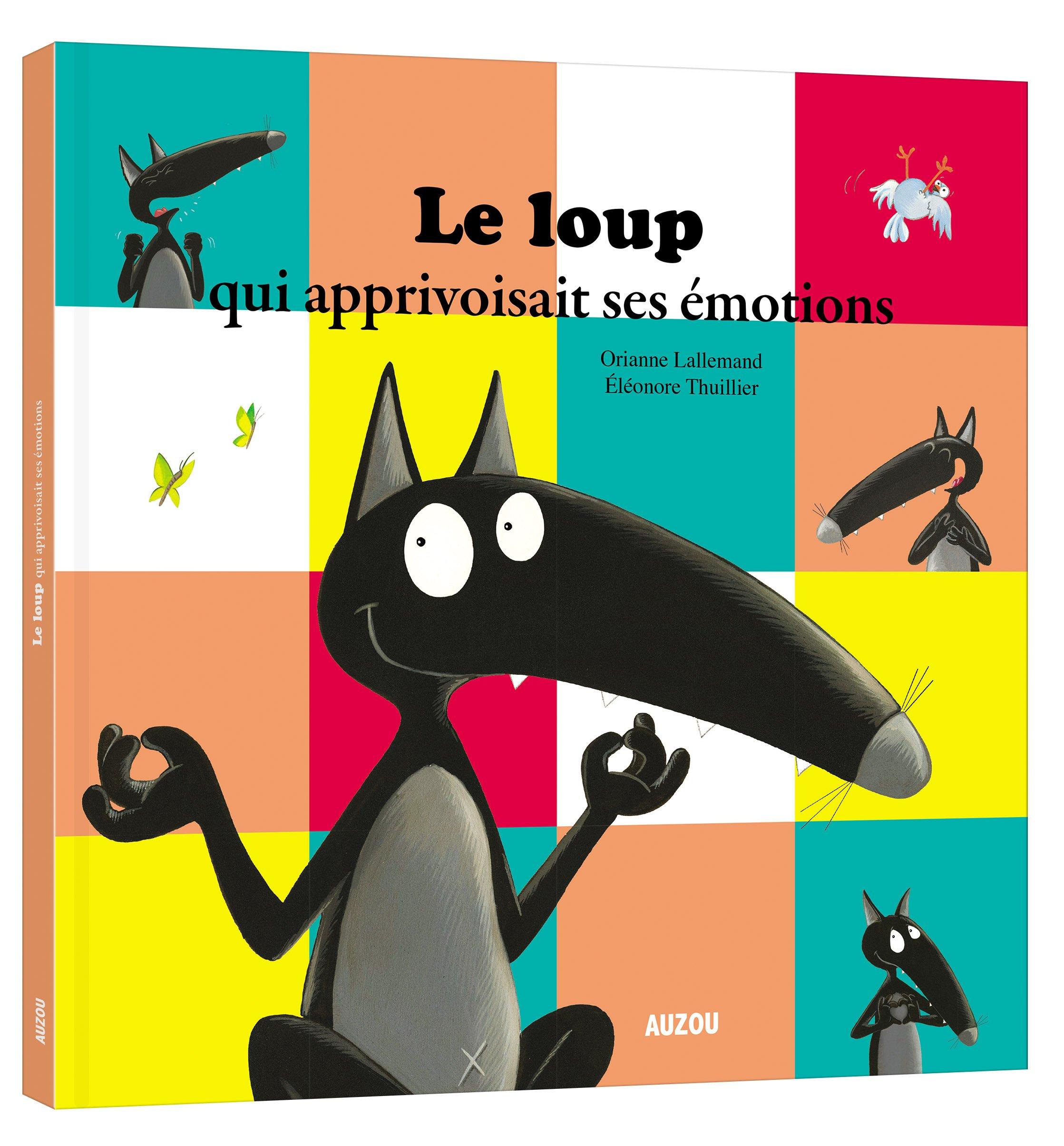 Le Loup qui apprivoisait ses emotions (grand format) (Anglais) Relié – 5 octobre 2017 Orianne Lallemand Eleonore Thuillier AUZOU EDITIONS 2733851489