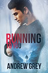 Running to You Kindle Edition