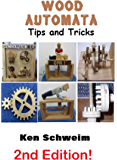 Wood Automata Tips & Tricks
