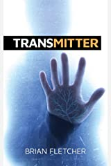 Transmitter (The Biotic Series Book 1) Kindle Edition