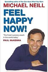 Feel Happy Now! Paperback
