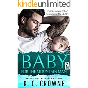 Baby For The Mountain Man: A Secret Baby Small Town Romance (Mountain Men of Liberty)