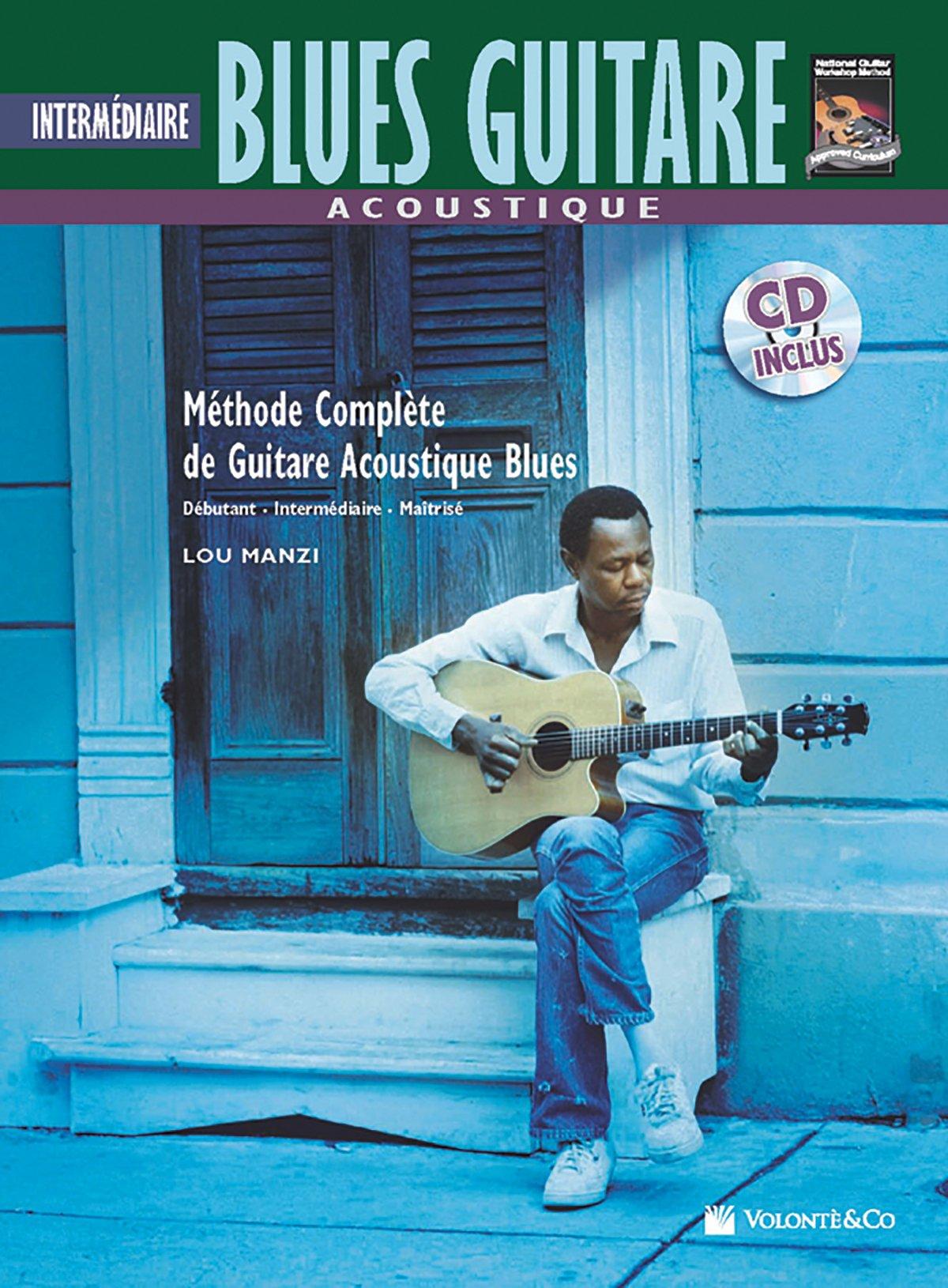 Acoustique Blues Guitare Intermediaire: Intermediate Acoustic Blues Guitar Broché – 25 octobre 2011 Lou Manzi Alfred Pub Co 8863882428 00-41999