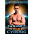 Trapped with the Cyborg (Cy-Ops Cyborg Romance Book 4)