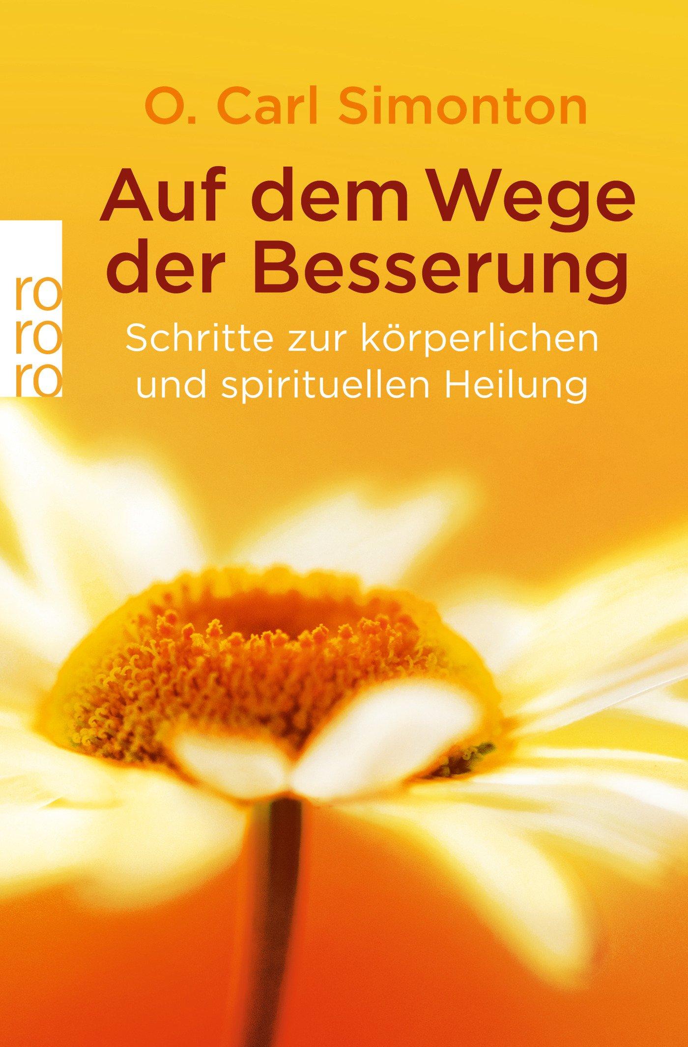 Auf dem Wege der Besserung: Schritte zur körperlichen und spirituellen Heilung