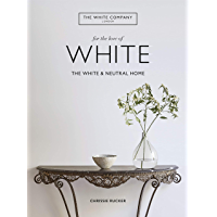 For the Love of White: The White & Neutral Home