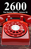 2600: The Hacker Digest - Volume 29 (English Edition)