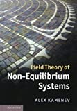 Field Theory of Non-Equilibrium Systems