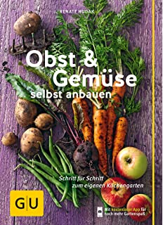 Gärtnern Für Anfänger: Obst, Gemüse Und Kräuter Aus Eigenem Anbau ... Gartnern Fur Anfanger