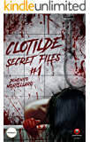 Clotilde - Secret files #1 (Archology - La serie Vol. 2)