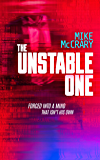 The Unstable One: A Markus Murphy Thriller
