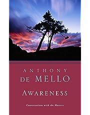 Awareness: A De Mello Spirituality Conference in His Own Words
