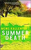 Summer Death: A Thriller (Malin Fors Series Book 2) (English Edition)