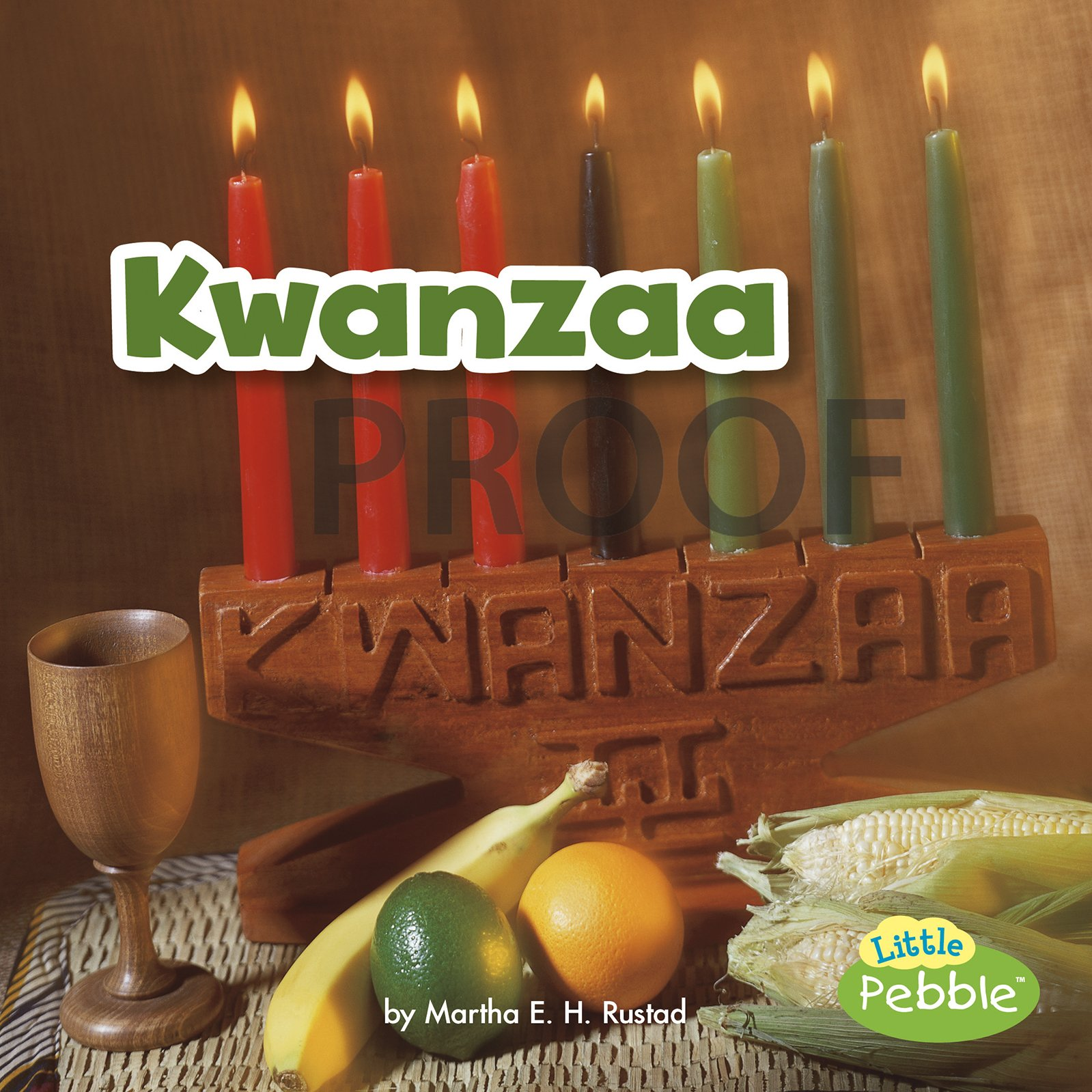 Kwanzaa (Holidays Around the World)