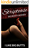 Striptease: Big Booty Women Photo Book (Beautiful Sexy Butts 1)