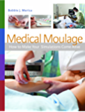 Medical Moulage How to Make Your Simulations Come Alive