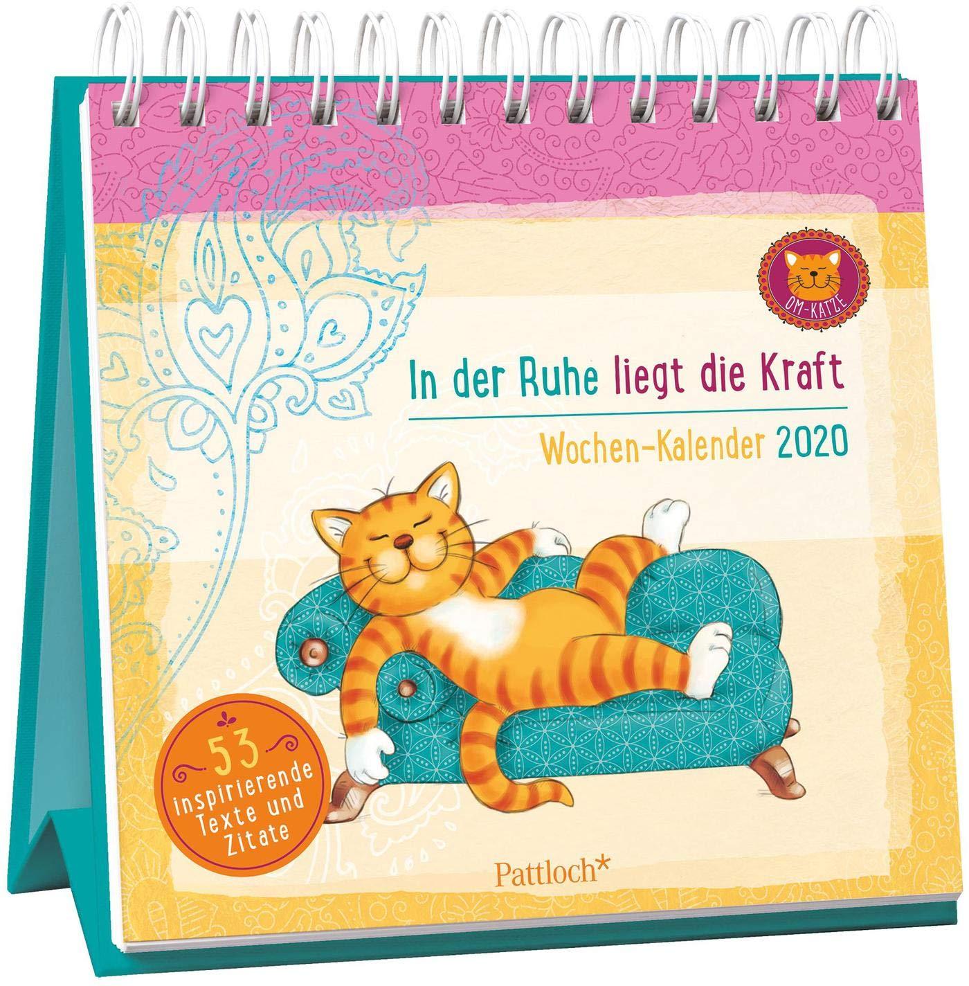 U Of M Calendar 2020 Om Katze: In der Ruhe liegt die Kraft   Wochen Kalender 2020: zum