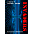 Invaders (a sequel to Vaz, Tiona and Disc)