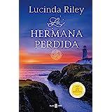 La hermana perdida (Las Siete Hermanas 7) (Spanish Edition)