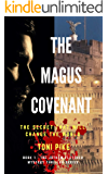 The Magus Covenant: The secret that will change the world (The Jotham Fletcher Mystery Thriller Series Book 1)