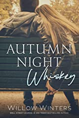 Autumn Night Whiskey (Tequila Rose Book 2) Kindle Edition