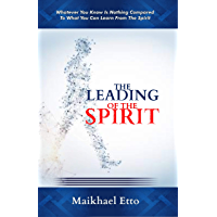 The Leading of the Spirit (English Edition)