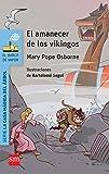 El amanecer de los vikingos (Barco de Vapor Azul)