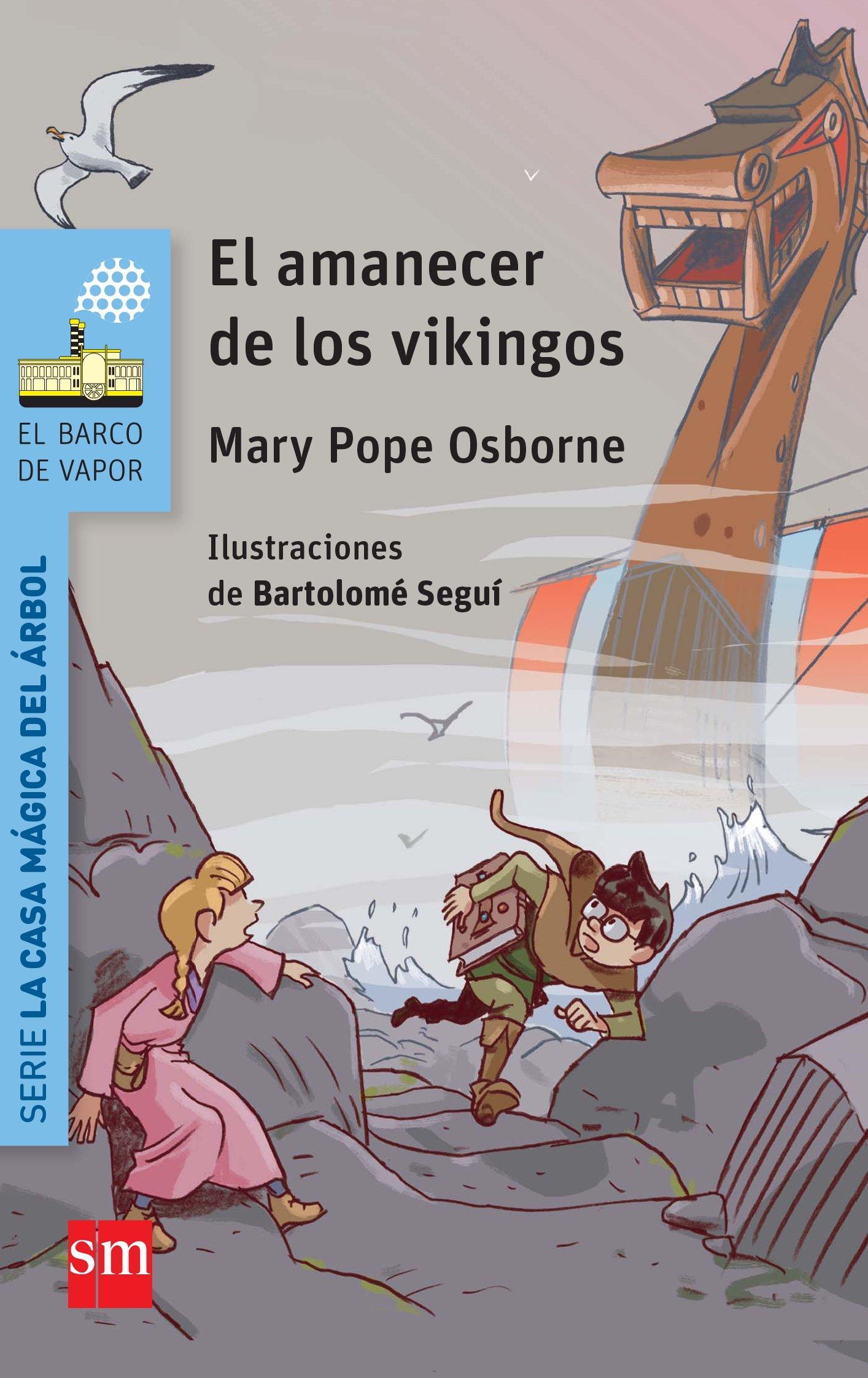El amanecer de los vikingos (El Barco de Vapor Azul): Amazon.es ...