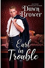 Earl In Trouble (Bluestockings Defying Rogues Book 4) Kindle Edition