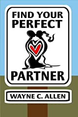 Find Your Perfect Partner Kindle Edition