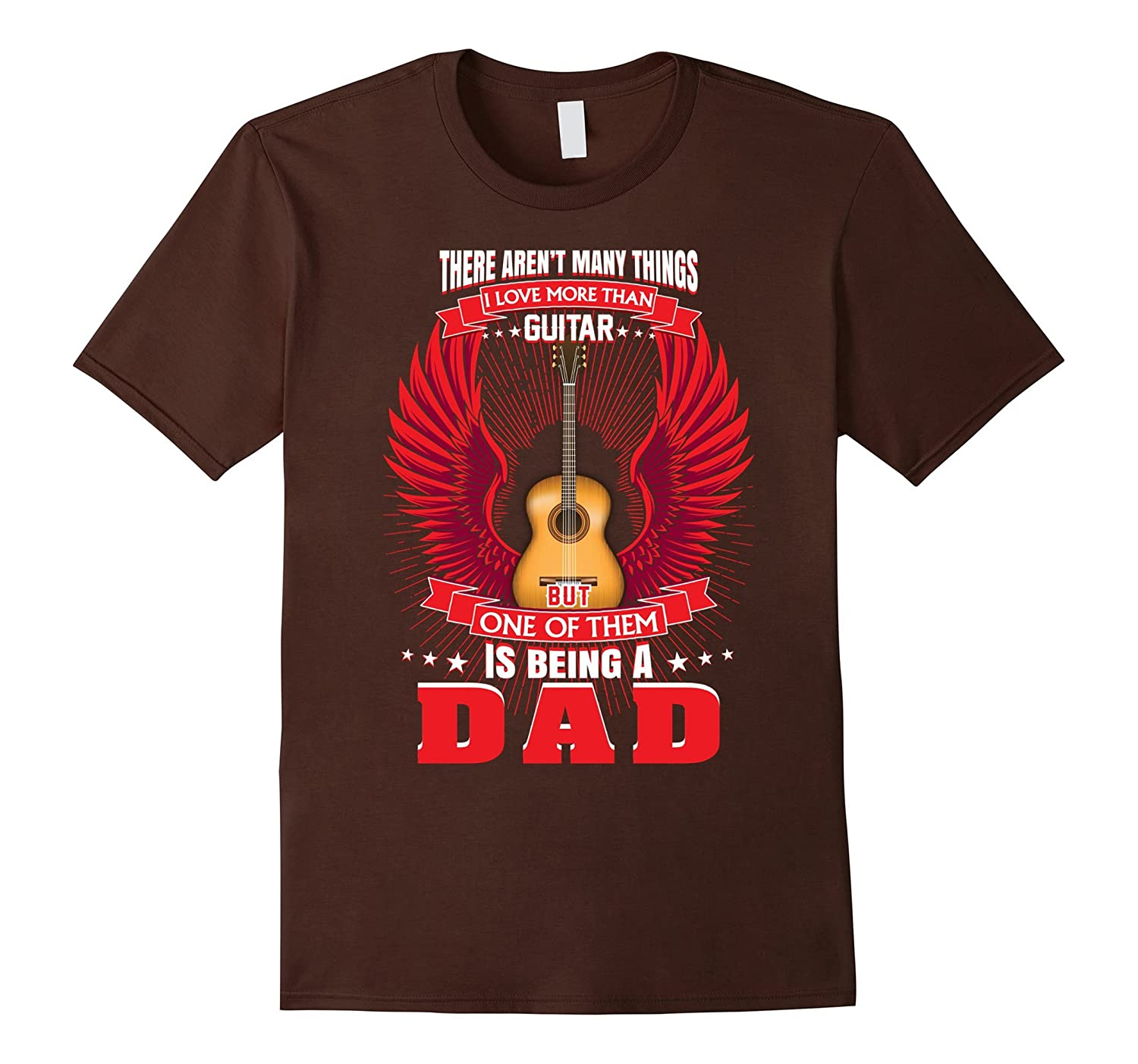 Being A Dad - Guitar Father T Shirt - Funny Guitar Music-TH