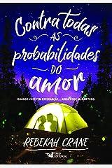 Contra Todas as Probabilidades do Amor (Em Portugues do Brasil) Paperback