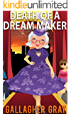 Death of a Dream Maker (Hubbert & Lil Cozy Mystery Series Book 3)