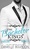 The Bachelor Kings: Jaeger Book Two