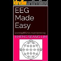 EEG Made Easy: Learning EEG has never been easy (English Edition)