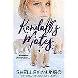 Kendall's Mates: A Paranormal Reverse Harem Romance (Churchill Polar Bears Book 2)