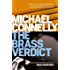 The Brass Verdict (Haller 2): A Lincoln Lawyer Case (Mickey Haller)