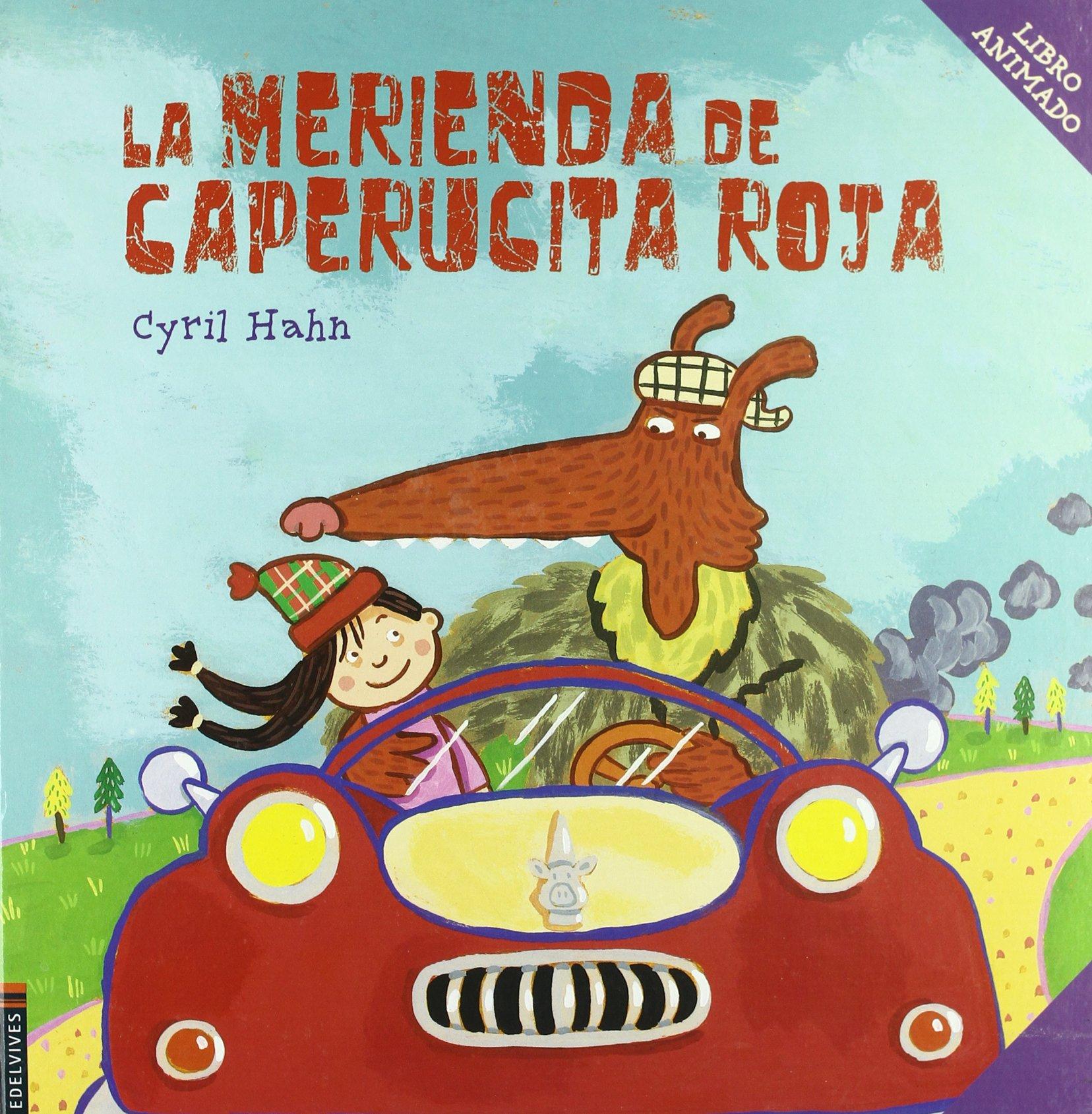 La merienda de Caperucita Roja Libros Moviles edelvives: Amazon.es ...