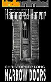 Kensington Gore's Hammered Horrors - Narrow Doors