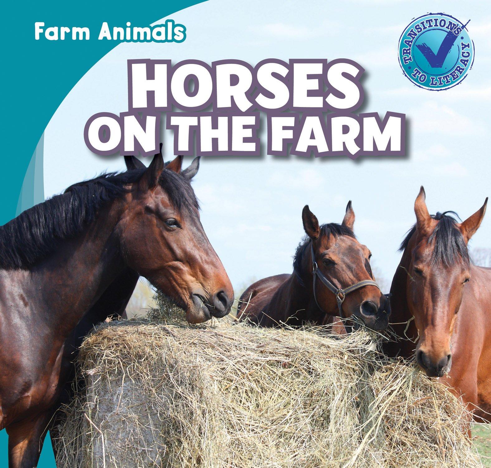 Download Horses on the Farm (Farm Animals) pdf epub